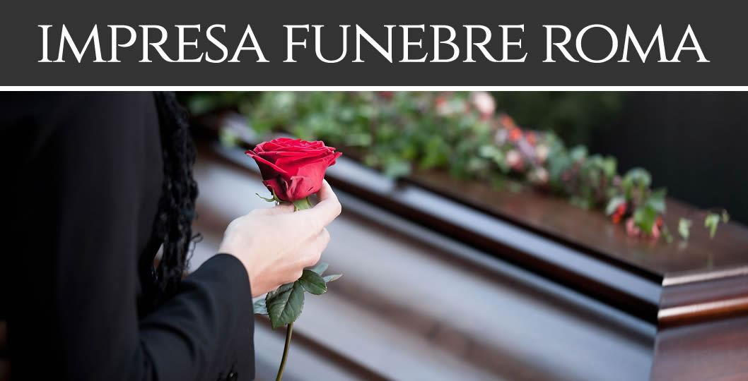 Impresa Funebre Roma - IMPRESA FUNEBRE a ROMA